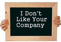 I don't like your company
